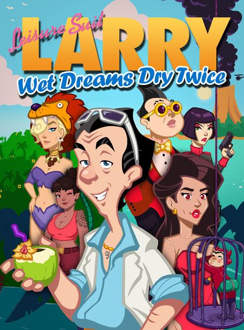 Leisure Suit Larry: Wet Dreams Dry Twice (2021)